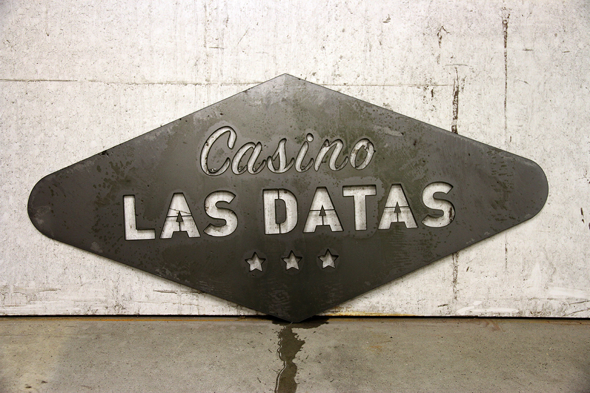 Casino Las Datas sign after manufacturing with water jet cutting