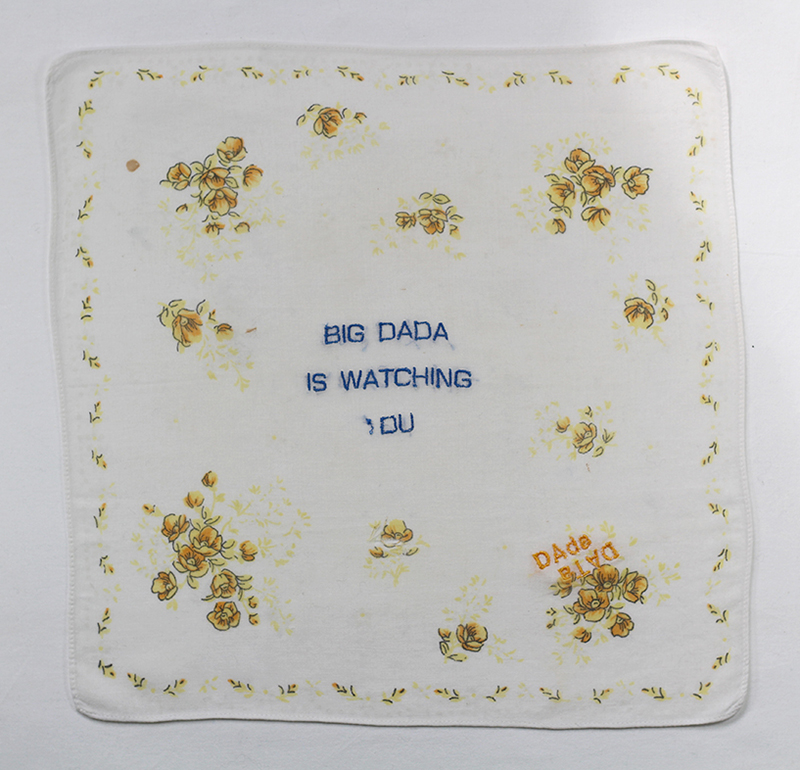 Series BIG DADA IS WATCHING YOU // Handkerchief WATCHING OU  // Blockchain #ID : 1EKAxg9BYaecKTPiV7jtQrz55Ss5WY9QCd
